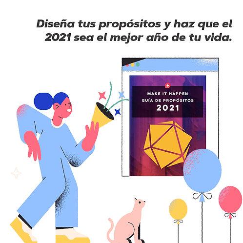 Guía de propósitos 2021-Make it Happen