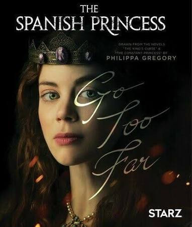 the-spanish-princess-movie-poster NEW2.j