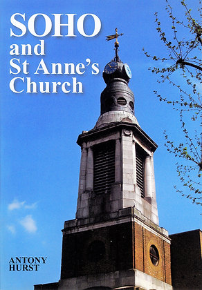 Soho and St Anne's Church by Anthony Hurst
