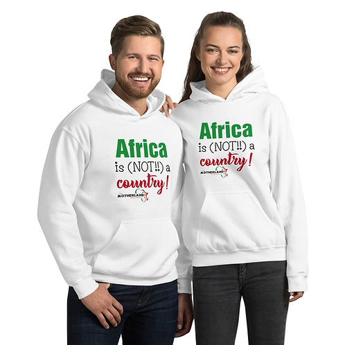 Africa Is Not A Country Unisex Hoodie