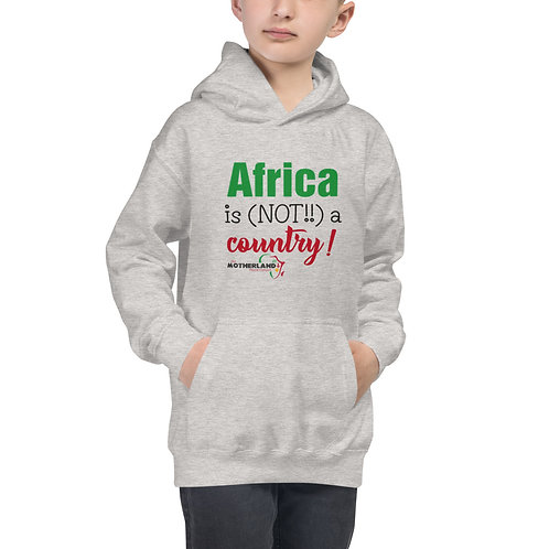 Africa Is Not A Country Kids Hoodie