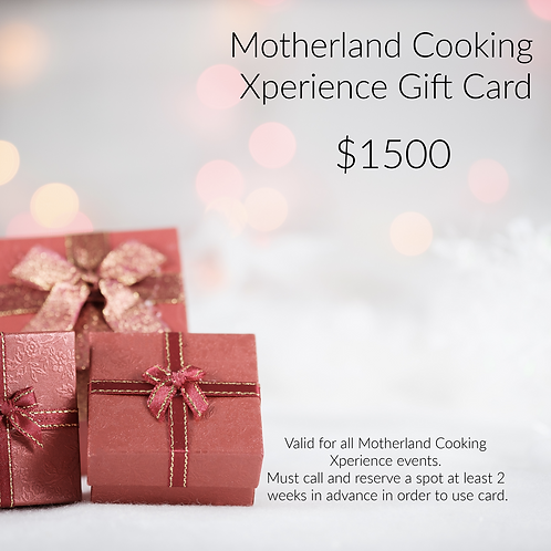 Motherland  Cooking Xperience Gift Card $1500