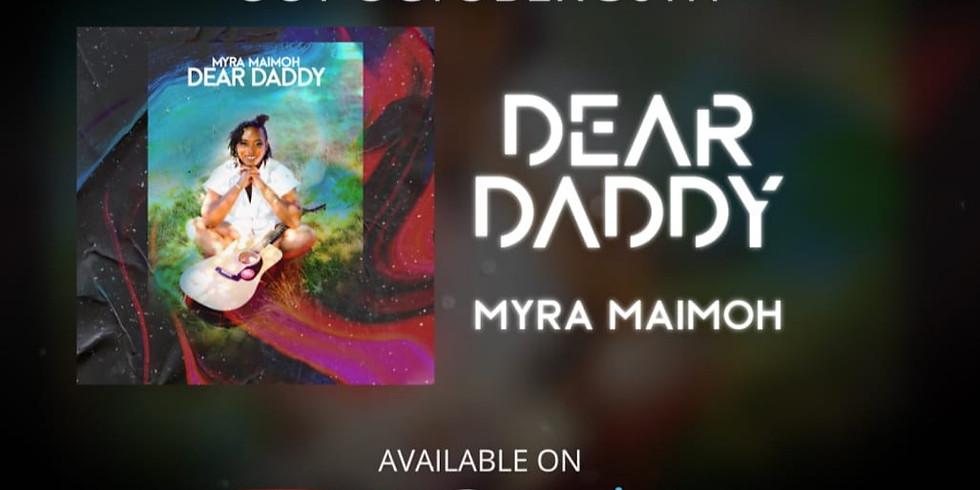 Dear Daddy Single Release Party