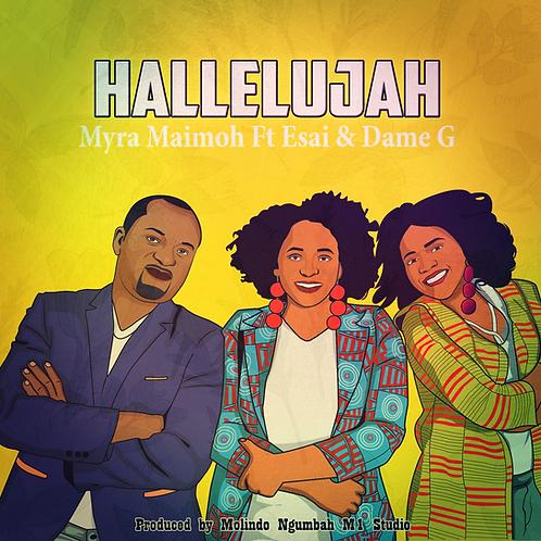 01 - Hallelujah Remix (feat. Esai & Dame G) Remix