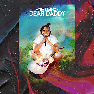 Myra Maimoh - Dear Daddy.jpg