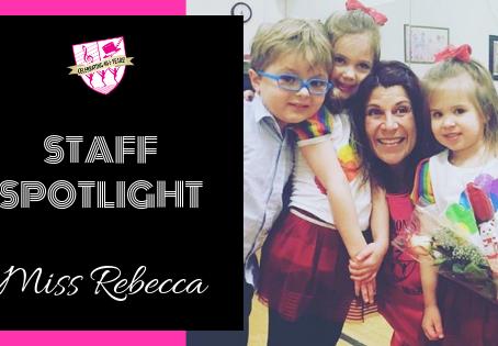 Staff Spotlight: Miss Rebecca