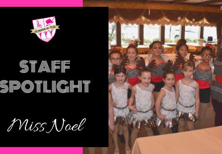 Staff Spotlight: Miss Noel