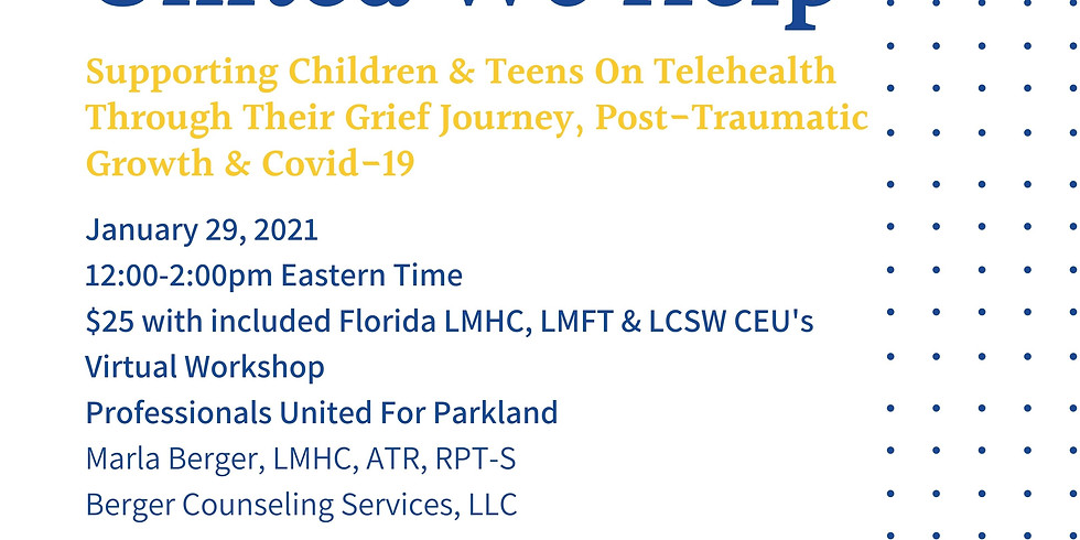 Telehealth with Children & Teens - Art & Play Therapy Activities To Navigate Grief & Loss