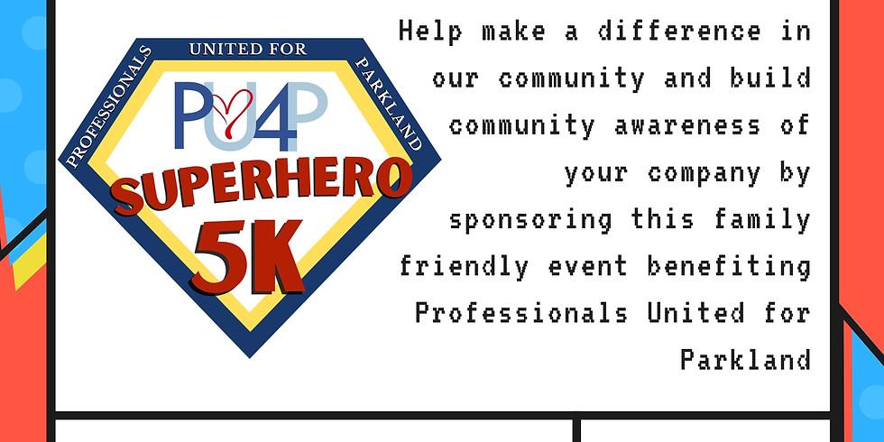 PU4P Superhero 5K Sponsorship Packet