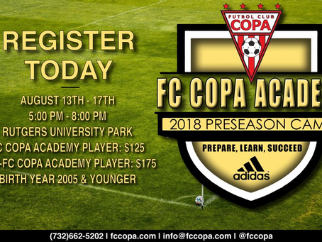 FC COPA ACADEMY PRESEASON CAMP 2018 - 3 WEEKS AWAY