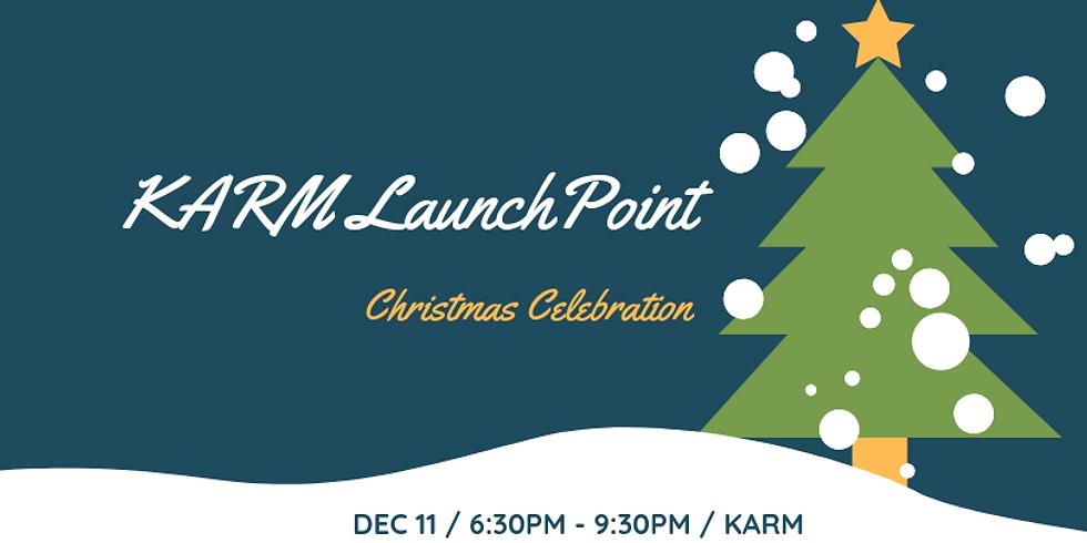 KARM LaunchPoint Christmas Celebration