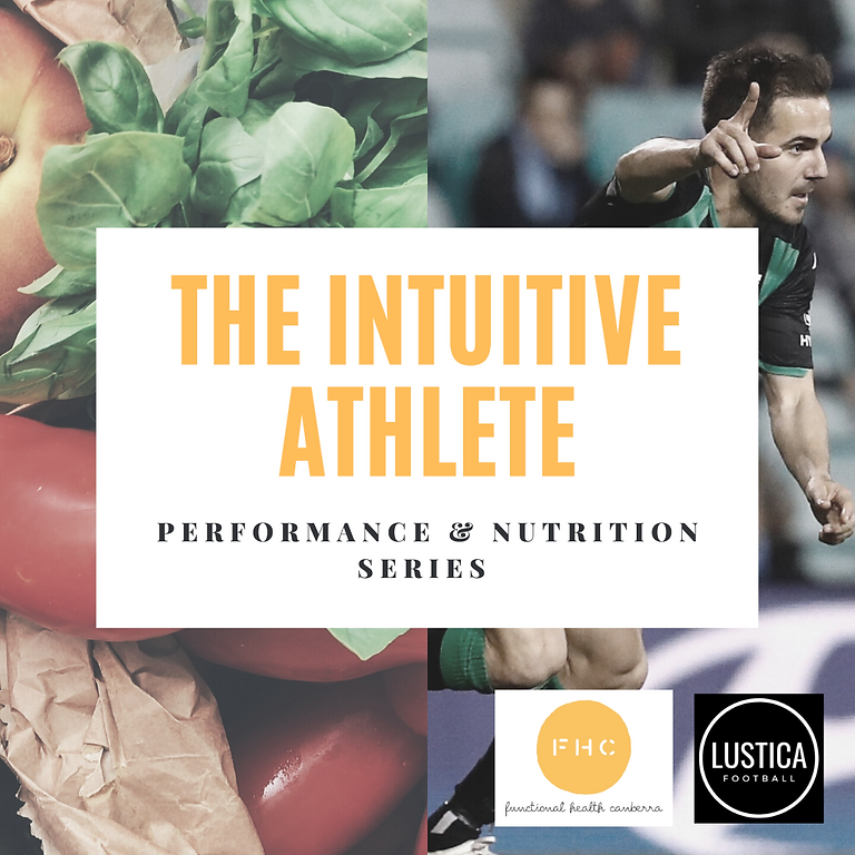The Intuitive Athlete - Nutrition & Performance Series