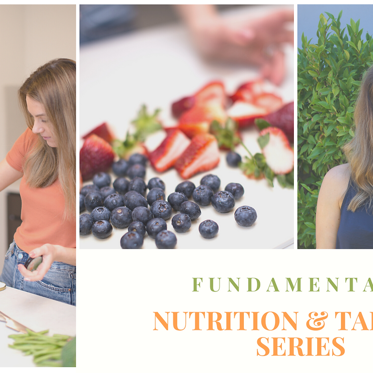 FUNDAMENTALS Nutrition and Tapping Series