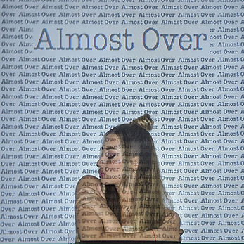Almost over Cover.jpg