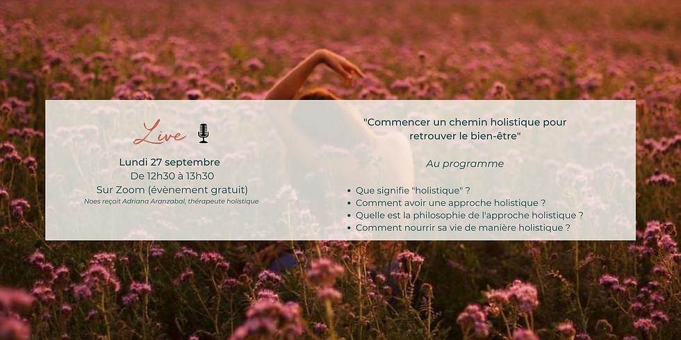 """Talk """"Commencer un chemin holistique pour retrouver le bien-être"""""""