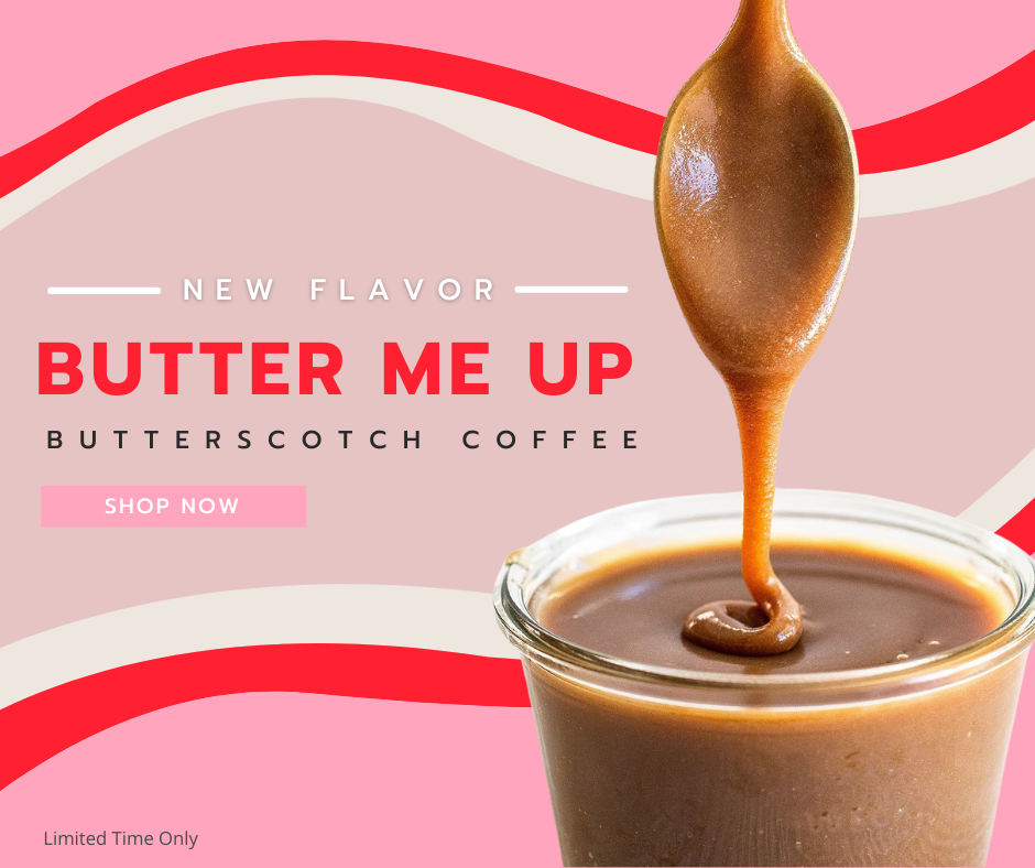 Butter Me up Coffee Ad