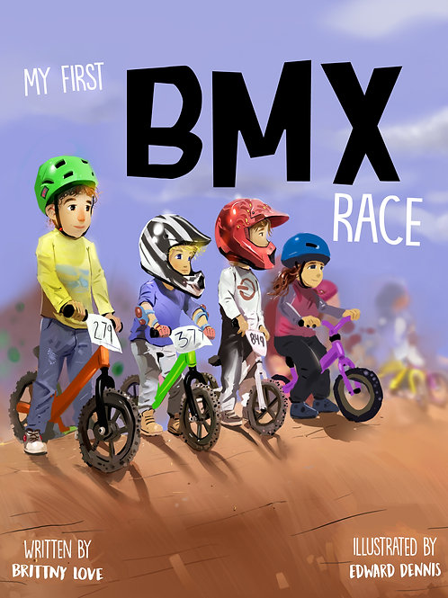 My First BMX Race