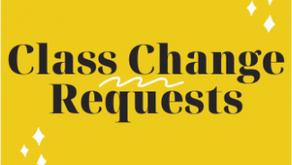 Class Change Requests Now Open