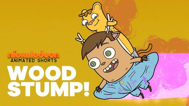 WoodStump - Nickelodeon Short