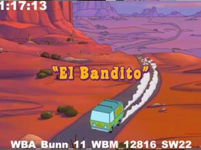 El Bandito - 5 min clip