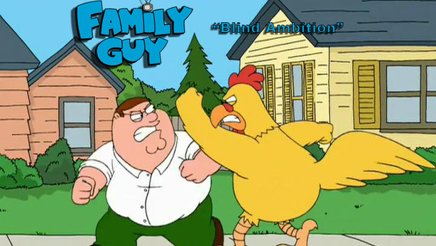 "Family Guy - ""Blind Ambition"""