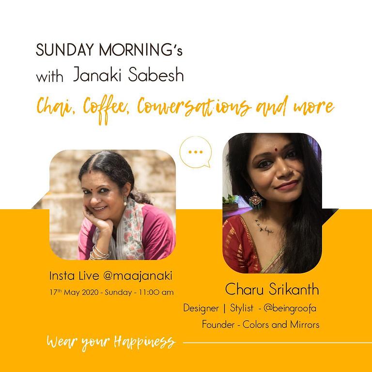 Sunday Morning's with Janaki Sabesh