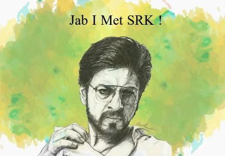 Jab I met SRK!