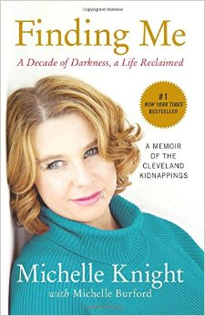 Finding Me A Decade of Darkness a Life Reclaimed  By Lily Rose (Michelle Knight)