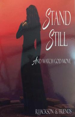 Standing Still & Watch God Move
