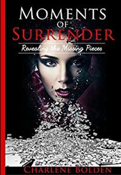 Moments of Surrender Charlene Bolden