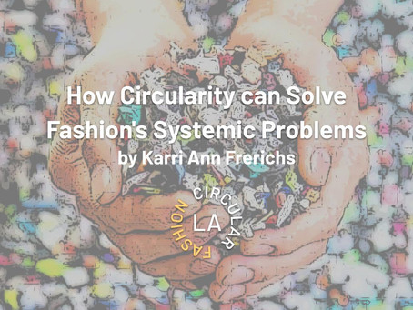 How Circularity Can Solve Fashion's Systemic Problems