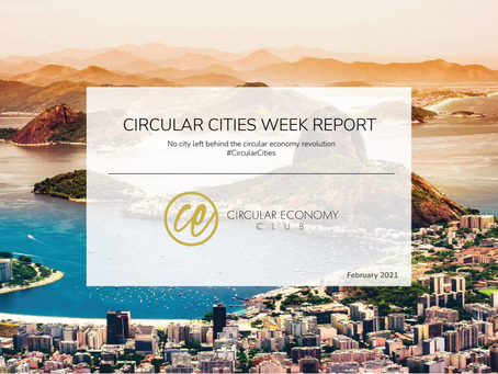 Circular Cities Week 2020 Global Report published, including Los Angeles panel discussion