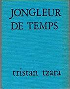 couverture de livre bleu jongleur du temps tzara