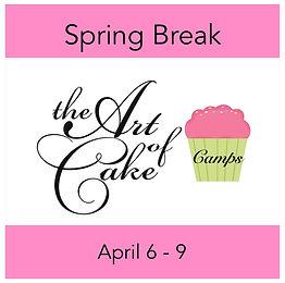 The Art of Cake Spring Break Camp