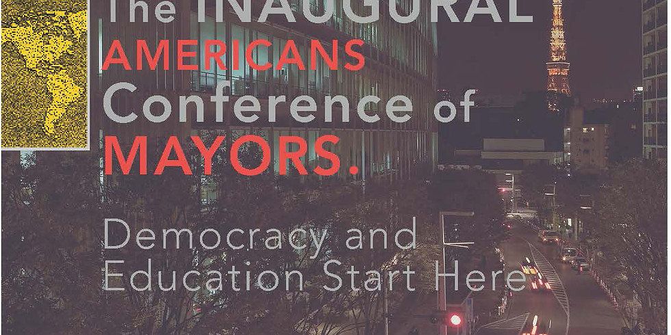 The Inaugural Americans Conference of Mayors 2017. (1)