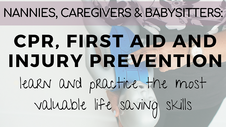 Nannies, Caregivers and Babysitters: CPR & First Aid for Little Ones