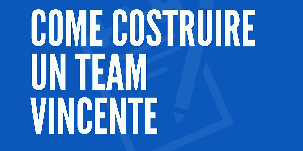 Come gestire un Team Vincente