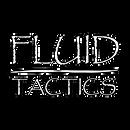 Fluid Tactics