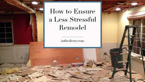 How to Ensure a Less Stressful Remodel