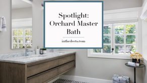 Spotlight: Orchard Master Bath