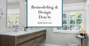 Remodeling & Design Don'ts