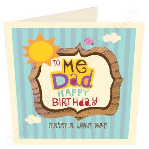 To Me Dad Happy Birthday - Geordie Card by Wotmalike