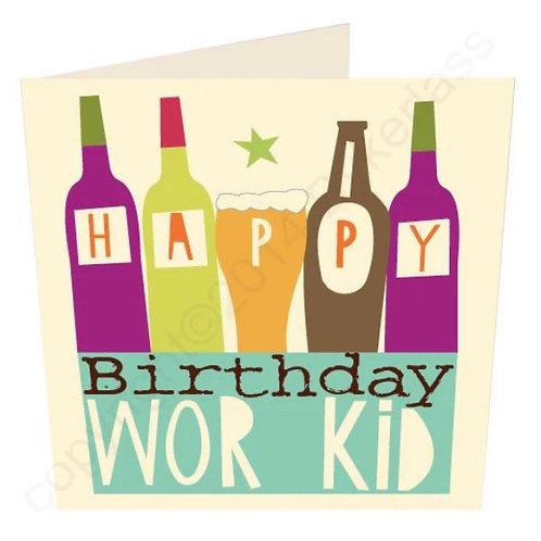 Happy Birthday Wor Kid- Geordie Card by Wotmalike