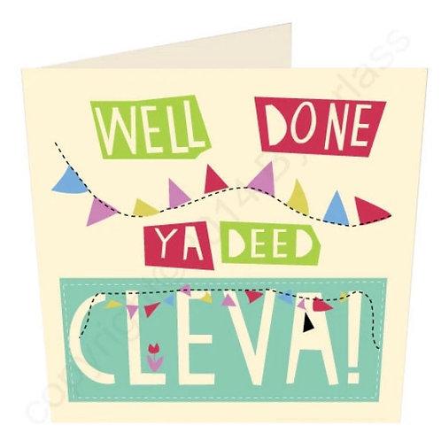 Well Done Ya Deed Cleva! - Geordie Card by Wotmalike