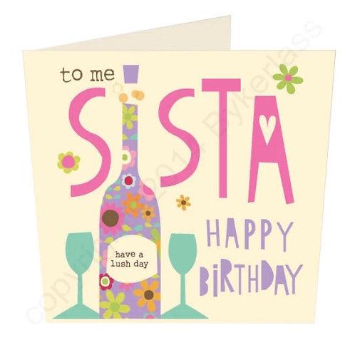 To Me Sista Happy Birthday - Geordie Card by Wotmalike