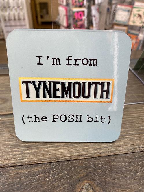 The POSH Bit Coaster- Tynemouth