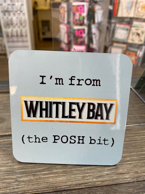 The POSH Bit Coaster- Whitley Bay