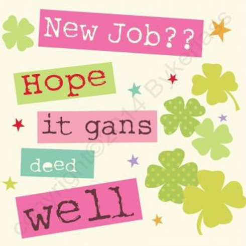 Geordie Cards - New Job