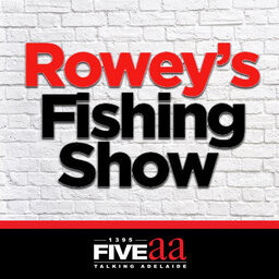 Rowey's Fishing Show Podcast - 1 May 2021