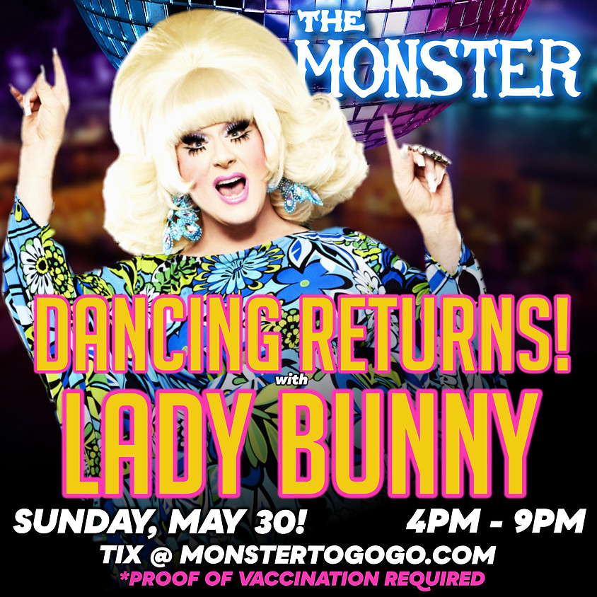 Lady Bunny Spins! Plus Chelsea Piers and Special Guests